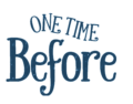 One Time Before Logo